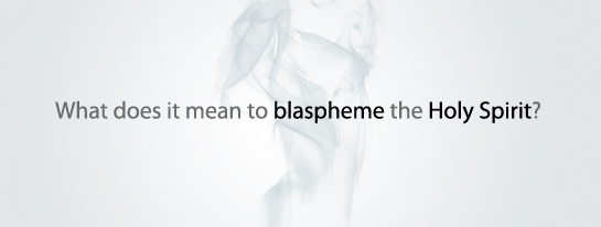 Blasphemy - Bible Study Tools
