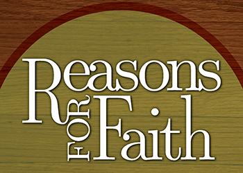reasonsforfaith