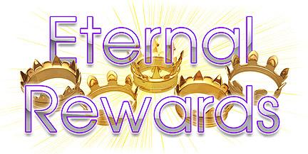 eternal rewards