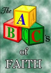 Faith - the ABC's of faith